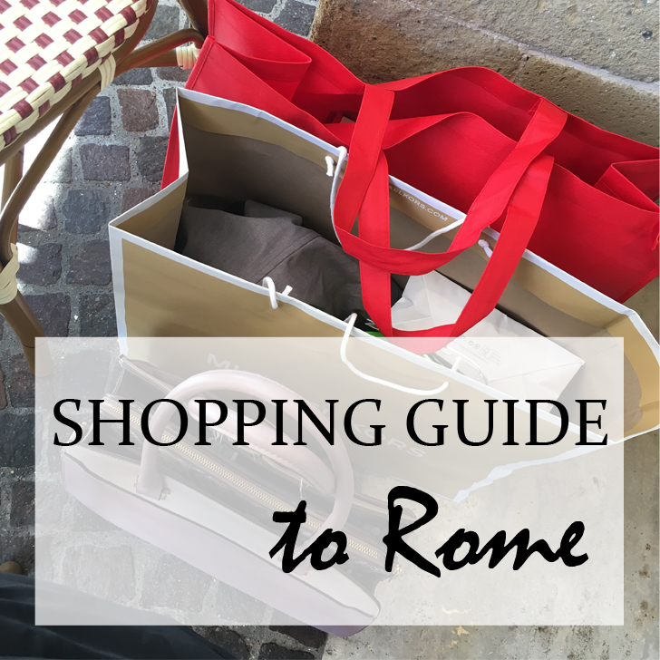 Shopping Guide to Rome - Travel for a Living