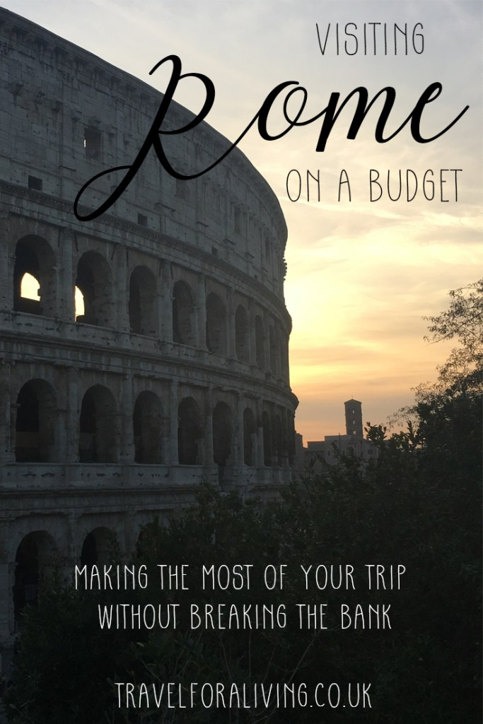 Visiting Rome on a budget - go places for free - Travel for a Living