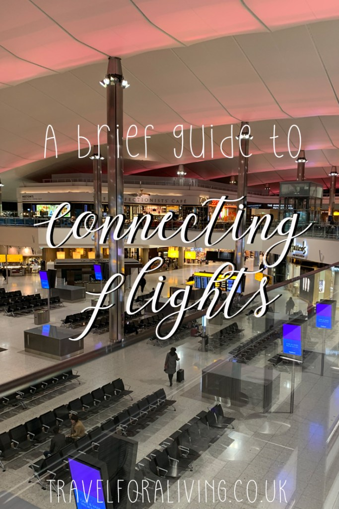 A brief guide to connecting flights - Travel for a Living