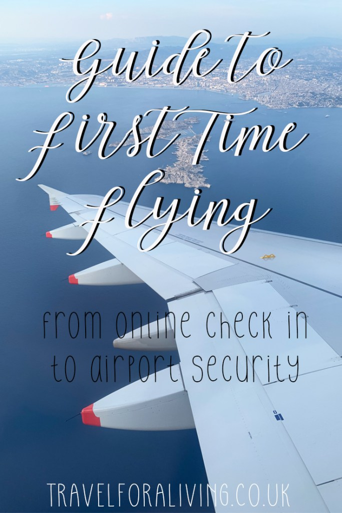 Beginners Guide to First Time Flying - Travel for a Living