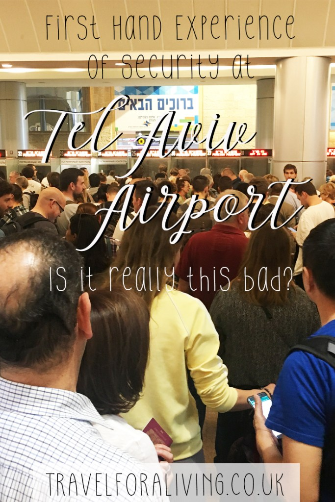 Security at Tel Aviv Airport - is it really this bad? Travel for a Living