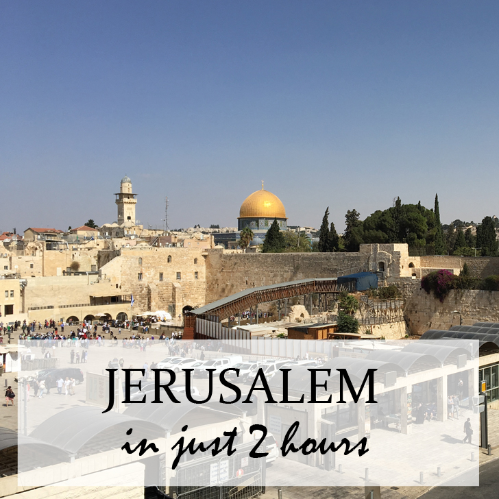 Exploring the Old City of Jerusalem - Travel for a Living