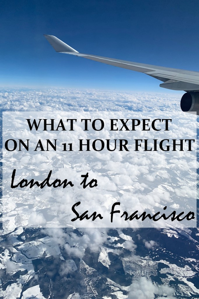 What to expect on an 11 hour flight from London to San Francisco - Travel for a Living