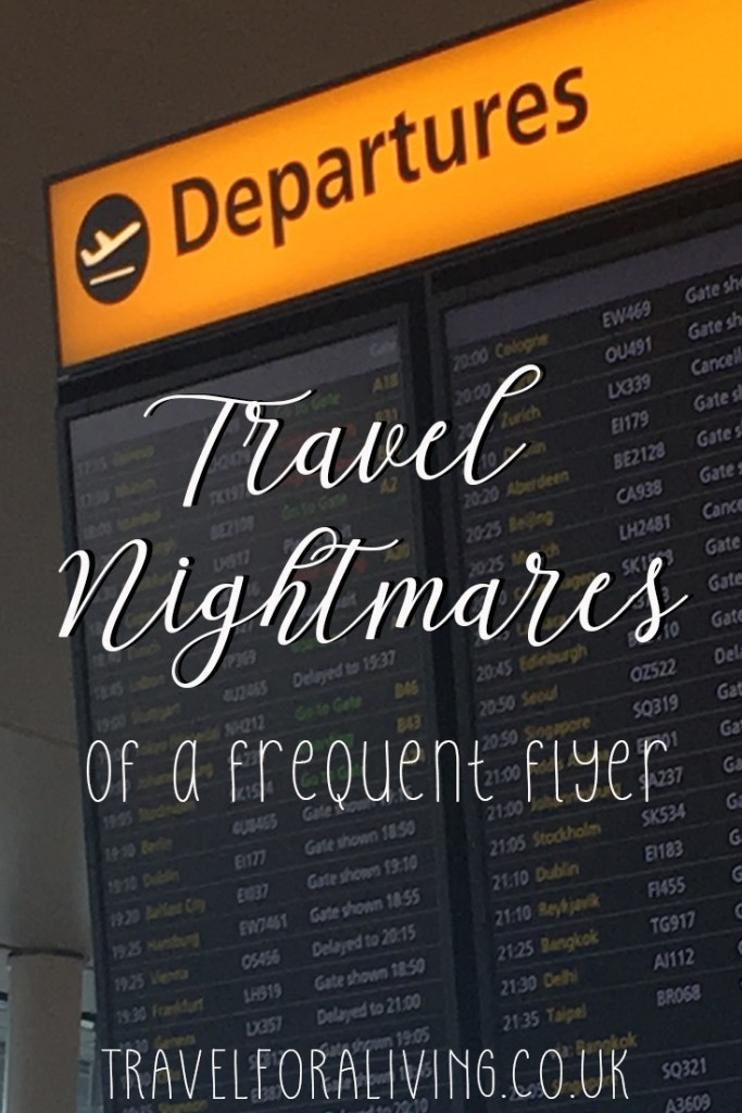 Biggest travel nightmares of a frequent flyer - Travel for a Living