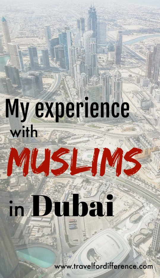 Looking down at Dubai from the Burj Khalifa with text overlay - My experience with Muslims in Dubai