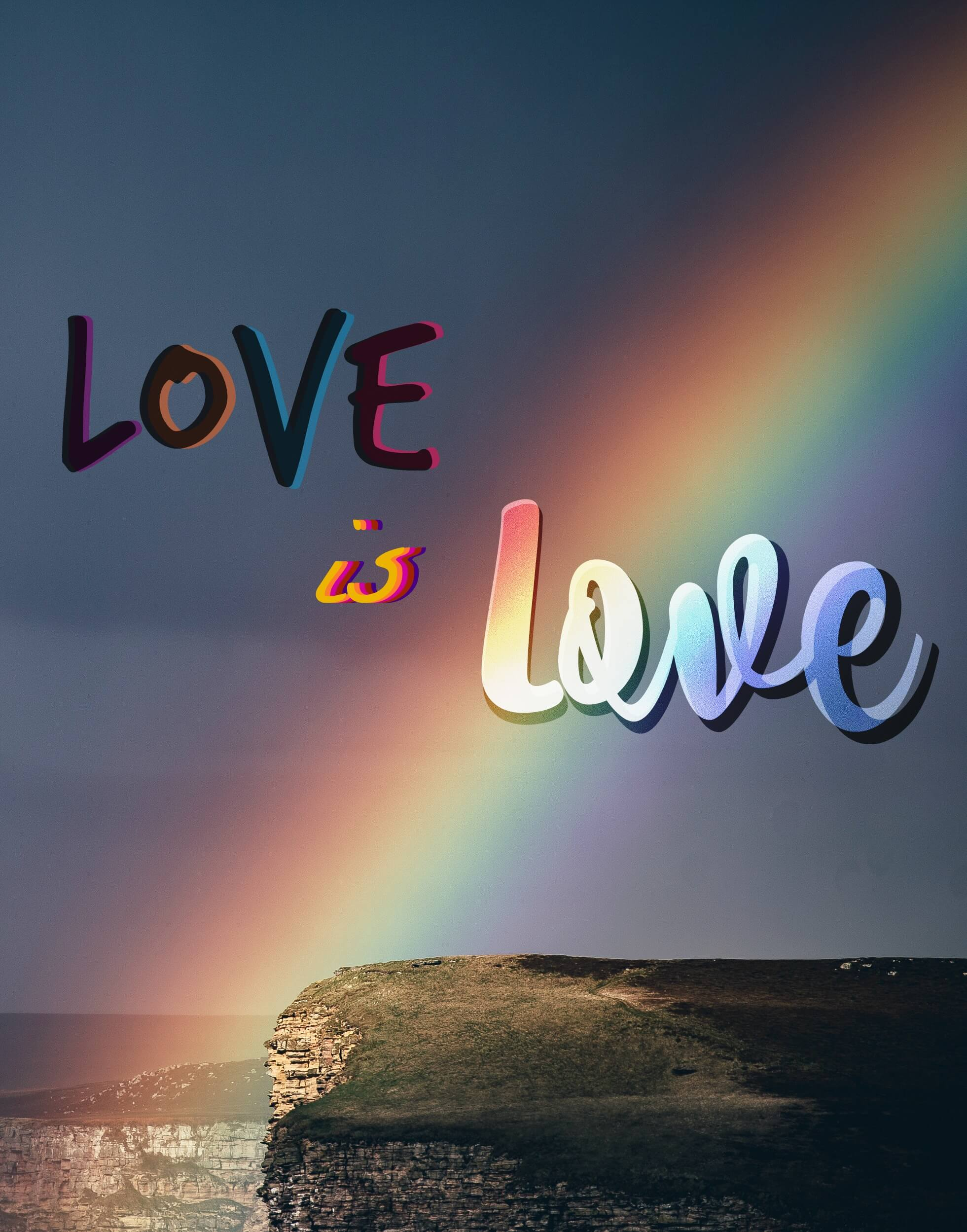 """Rainbow infront of a cliff on a stormy day - with rainbow """"Love is love"""" Overlayed"""