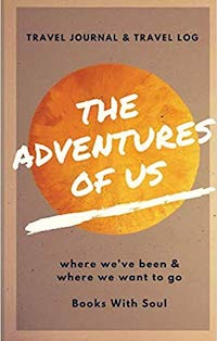 Adventures of Us Keepsake Travel Journall