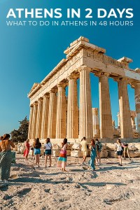What To Do in Athens in 48 Hours Atens in 2 Days