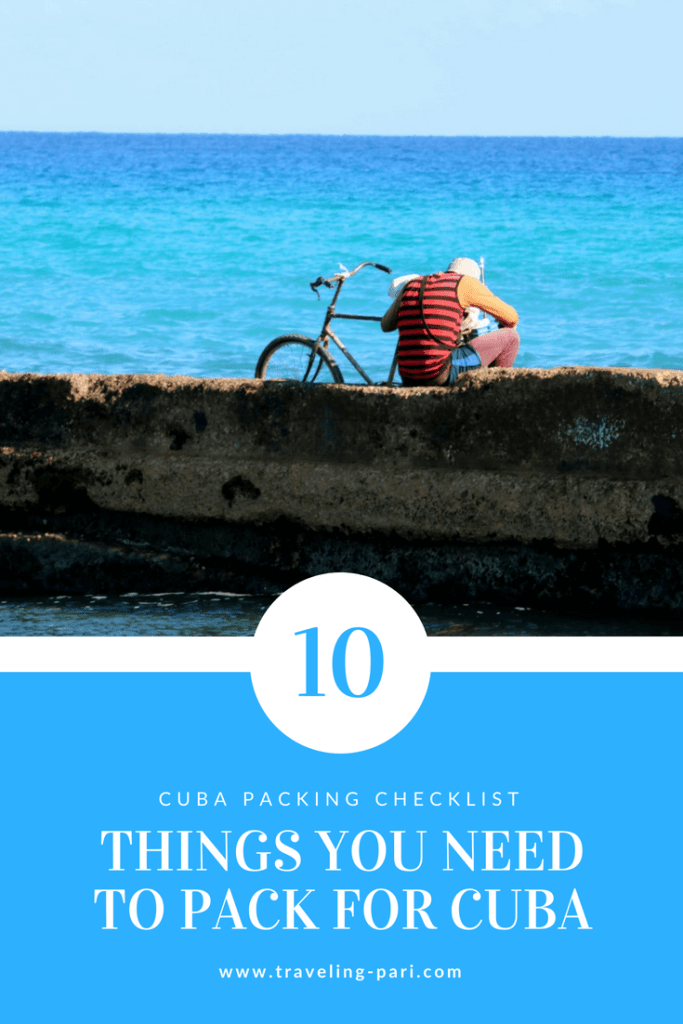 Cuba Packing Checklist: 10 Things You Need To Pack For A Trip To Cuba.