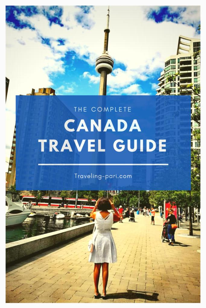 Canada Travel Guide: Top Things To Do, What To See, Wear and Eat!