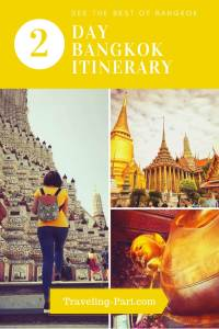 Follow this Itinerary to see the best attractions of Bangkok in 2 Days
