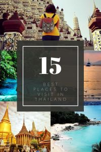 Discover the 15 best places to visit in Thailand according to travel bloggers #ThailandHolidays #Thailand