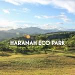 Haranah Eco Park in Tanay, Rizal