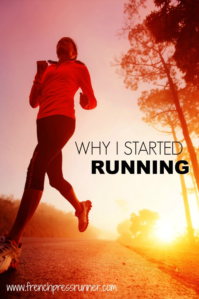 Why I started running (and kept going)