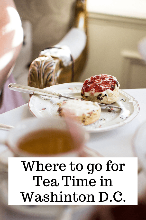 Where to go for Tea Time in Washington D.C.