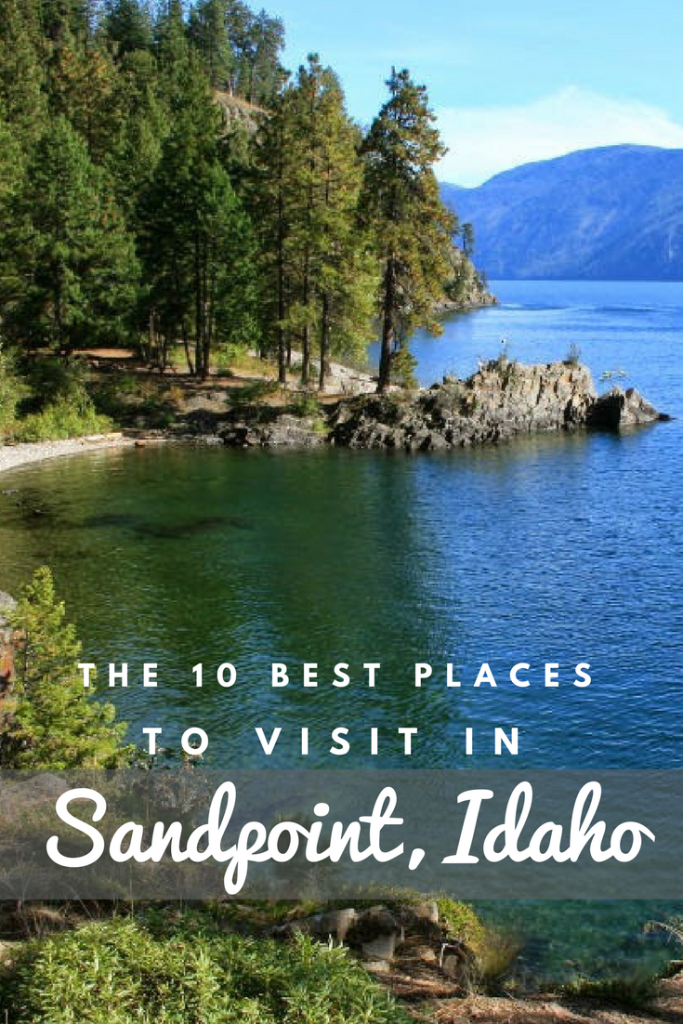 10 Best Places To Visit In May 2018: Sandpoint Idaho: The 10 Best Places To Visit