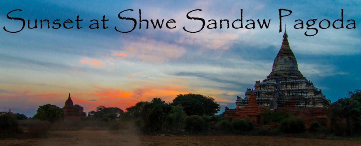 Sunset at Shwe Sandaw Pagoda