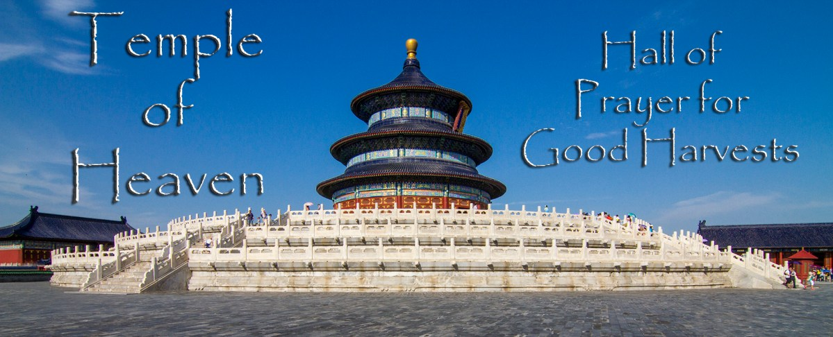 Temple of Heaven: The Hall of Prayer for Good Harvests