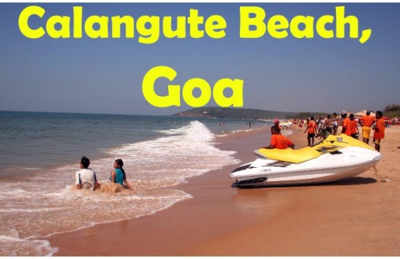 Calangute Beach, Goa: Night Life, Water Sports, Shopping, How to Reach