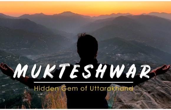 Mukteshwar Travel Guide: कहां घूमें, कैसे पहुंचें, Mukteshwar Mahadev Mandir भी