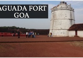 Aguada Fort, Aguada Fort in Goa, How to Reach Aguada Fort, Aguada Fort Importance, Aguada Fort Architecture, Aguada Fort Prison, Best Time to visit Aguada Fort, Timing of Aguada Fort, How to Reach Aguada Fort