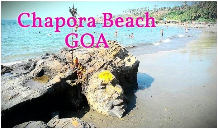 Chapora Beach, Chapora Beach Goa , How to visit Goa, Best Beaches in Goa, Mapusa Village Goa, Goa Travel Guide