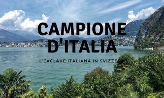 Gita fuori porta da Milano: a Campione d'Italia, l'exclave italiana in Svizzera