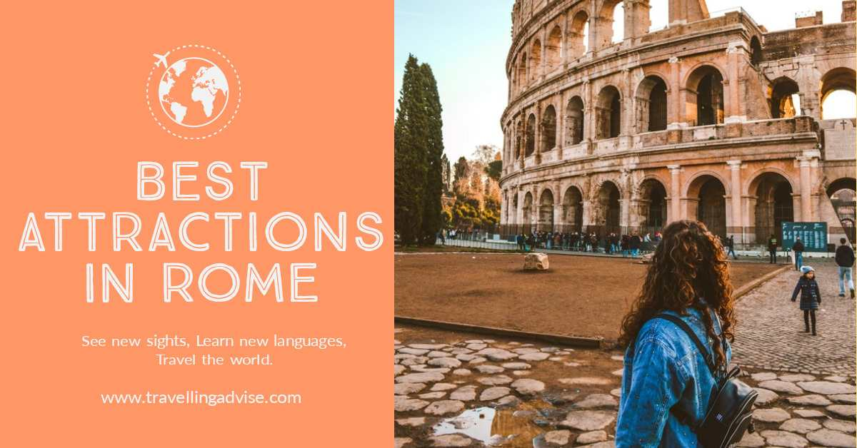 Top Places to Visit in Rome Italy 2021: Best Roman Attractions in Rome City