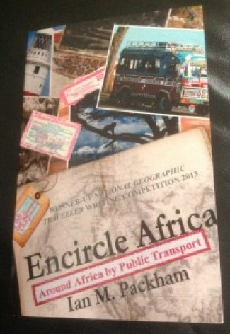 Encircle Africa by public transport is a runner-up in the national georgraphic traveller writing UK competition 2013