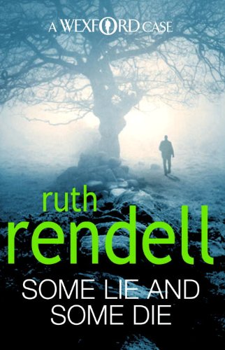 Some Lie and Some Die, Ruth Rendell Book Cover, Chief Inspector Wexford