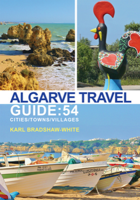 Algarve Travel Guide by Karl Bradshaw White