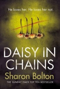 Daisy in Chains by Sharon Bolton book released 2016