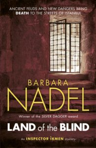 On the Bone author Barbara Nadel writes Land of the Blind