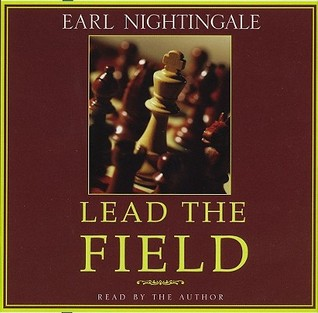 Lead the Field. Earl Nightingale. Network Marketing