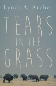 tears i nthe Grass by Lynda Archer book release 2016