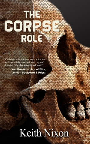 The Corpse Role, Keith Nixon, Crime Thriller, World Book Day