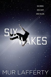 Six Wakes published in January 2017, books, novel