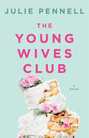 The Young Wives Club, Julie Pennell, February release, new book, publishing, Travelling Book Junkie