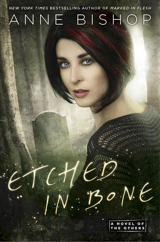 Etched in Bone, Anne Bishop, fiction, book, novel, writing, Travelling Book Junkie, March new release