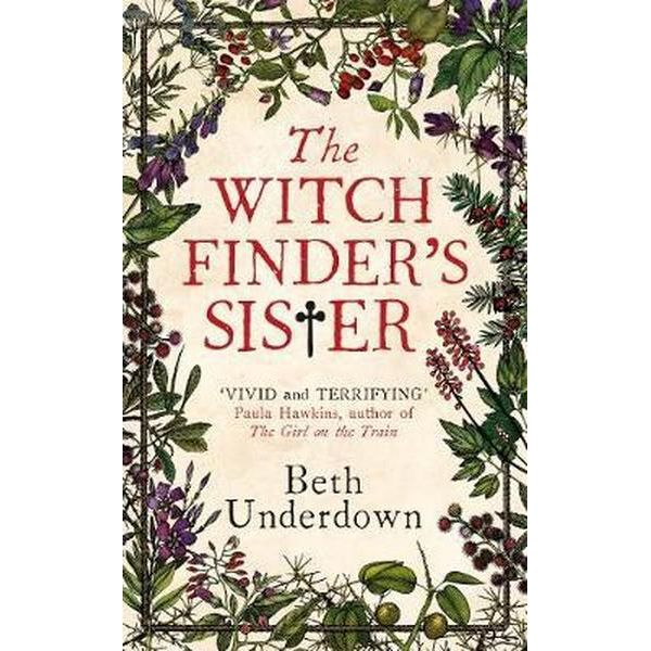 The Witchfinder's Sister, Beth Underdown, Fiction, novel, book, author, writing, Travelling Book junkie, March new release
