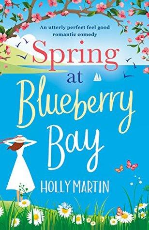 April new read, novel, book, Spring at Blueberry Bay, Molly Martin