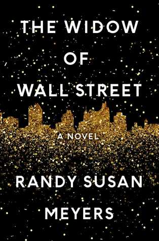 April new read,novel, book, The Widow of Wall Street, Randy Susan Meyers, Travelling Book Junkie
