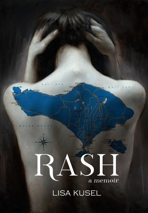 RASH, Lisa Kusel, Memoir, Bali, Writer, Book Review, Non-fiction, Travel, Travelling Book Junkie