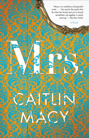 February book release, new book, Mrs, Caitlin Macy