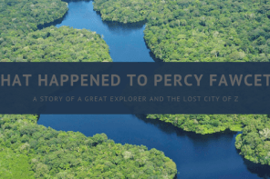 What happened to Percy Fawcett and the Lost City of Z via @tbookjunkie