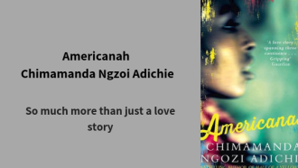 Americanah by Chimamanda Ngozi Adichie is so much more than just another love story spread over continents. It looks at the issue of race and how it can affect your life and beliefs. Via @tbookjunkie