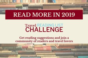 Travel Reading List Challenge 2019 is run by a series of travel bloggers interesting in reading and discussing what they have read.