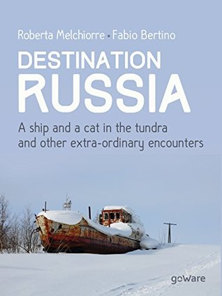 Destination Russia, a travel book exploring the largest country in the world