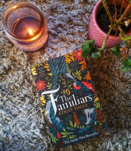 The Familiars by Stacey Halls is a historical novel set around the time of the Pendle Witch Trials