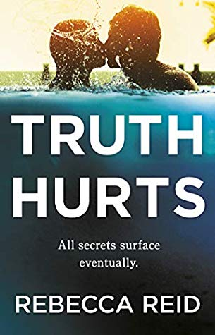 Truth Hurts, a crime thriller from Rebecca Reid